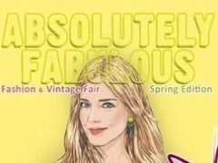 Absolutely Fabulous Fashion&Vintage Fair Spring Edition
